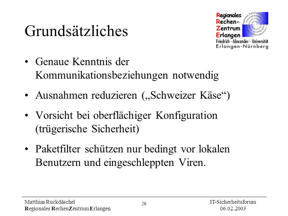 """Grundsätzliches Genaue Kenntnis der Kommunikationsbeziehungen notwendig. Ausnahmen reduzieren (""""Schweizer Käse )"""