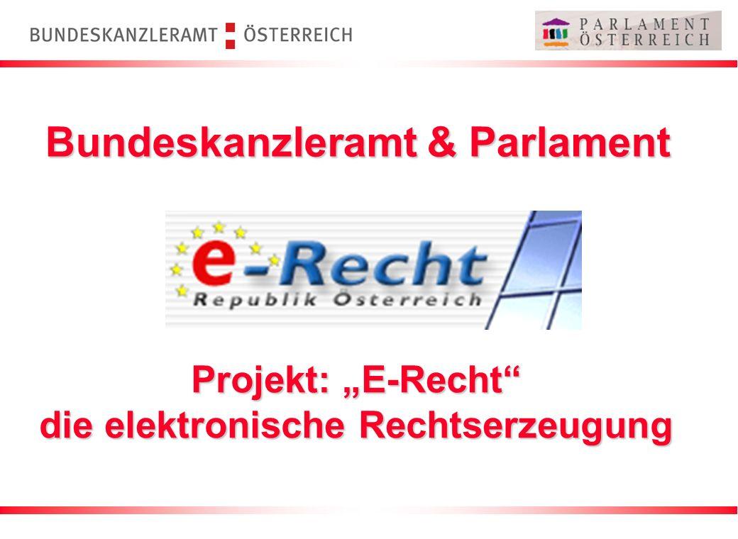 """Projekt: """"E-Recht die elektronische Rechtserzeugung"""