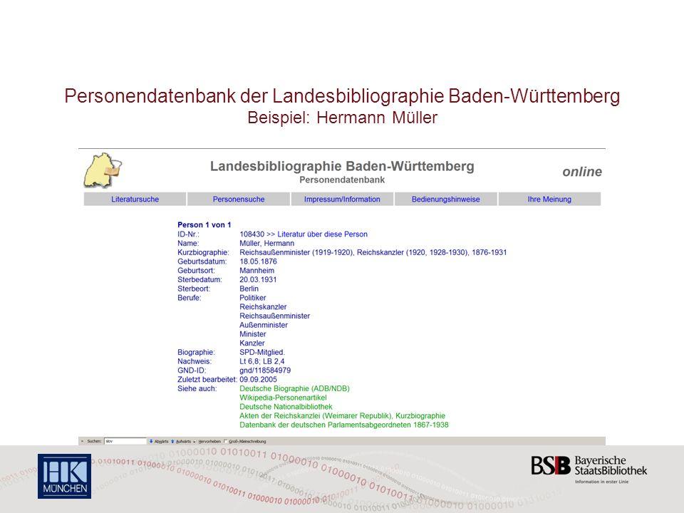 Personendatenbank der Landesbibliographie Baden-Württemberg Beispiel: Hermann Müller