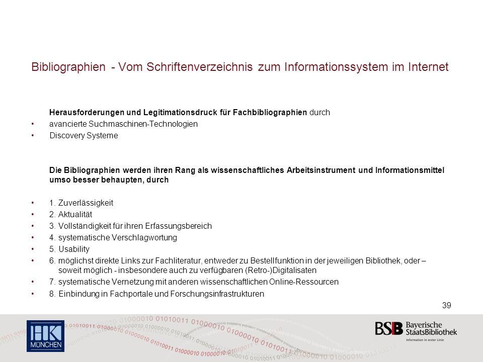 Bibliographien - Vom Schriftenverzeichnis zum Informationssystem im Internet