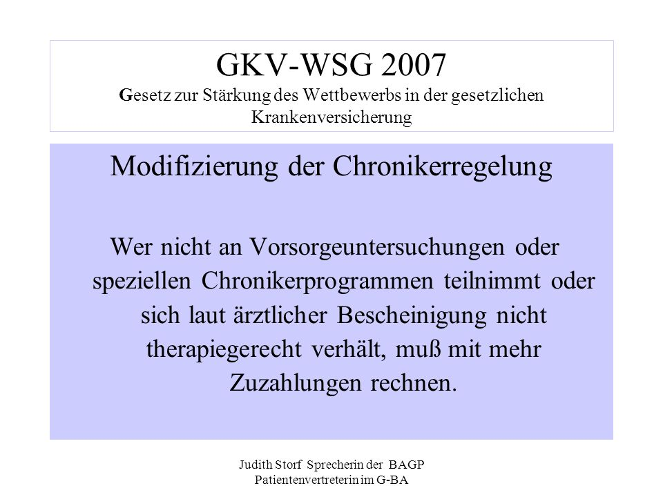 GKV-WSG 2007 Gesetz zur Stärkung des Wettbewerbs in der gesetzlichen Krankenversicherung
