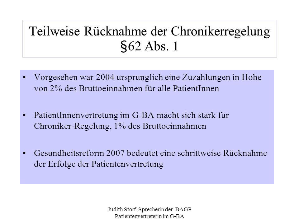 Teilweise Rücknahme der Chronikerregelung §62 Abs. 1