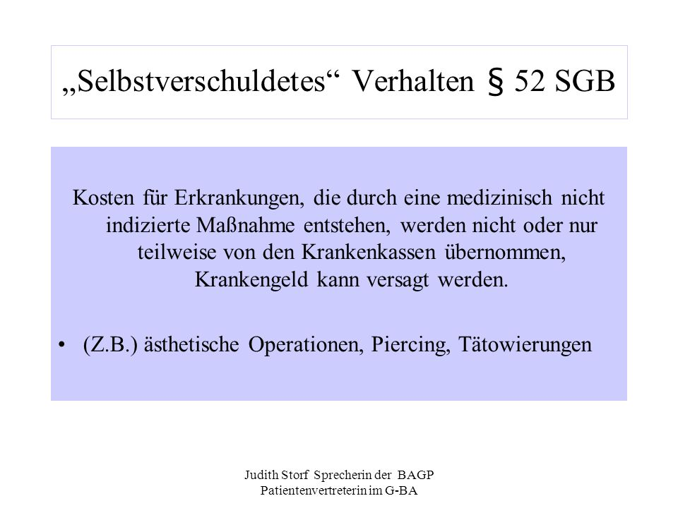 """Selbstverschuldetes Verhalten § 52 SGB"