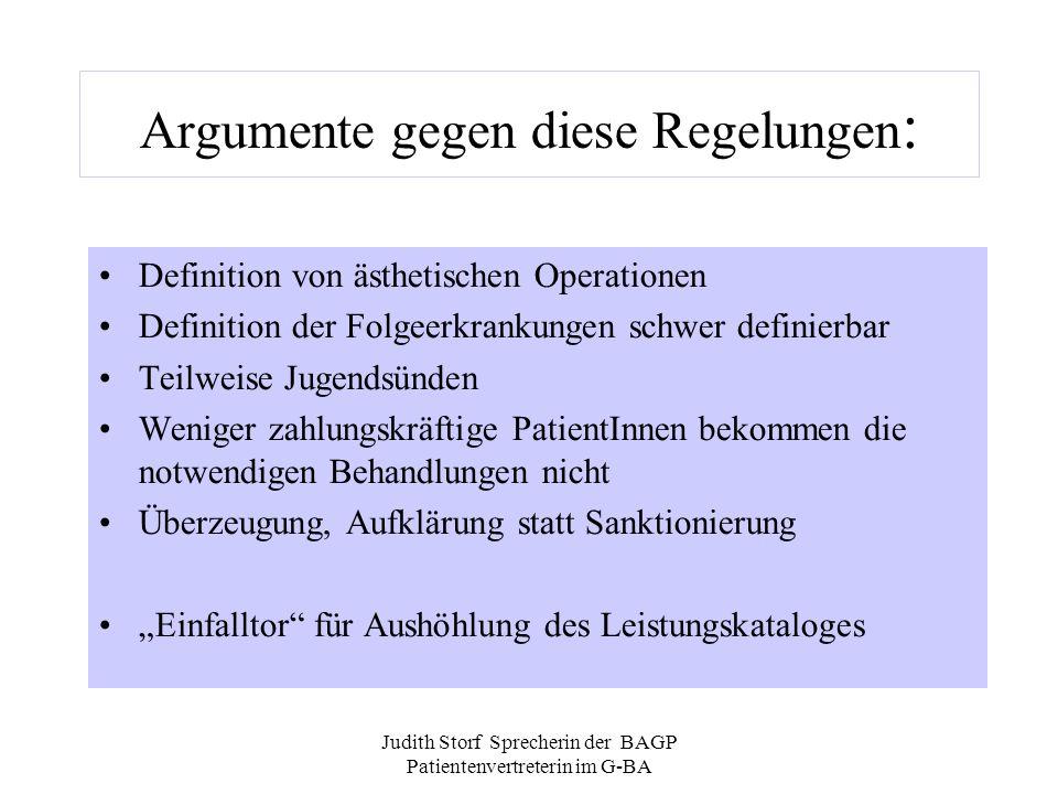 Argumente gegen diese Regelungen:
