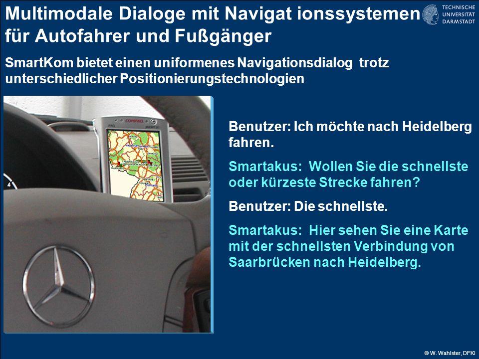 Multimodale Dialoge mit Navigat ionssystemen für Autofahrer und Fußgänger