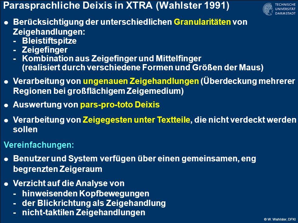 Parasprachliche Deixis in XTRA (Wahlster 1991)