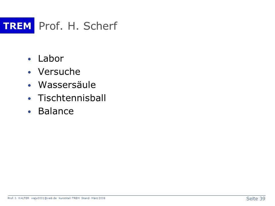 Prof. H. Scherf Labor Versuche Wassersäule Tischtennisball Balance