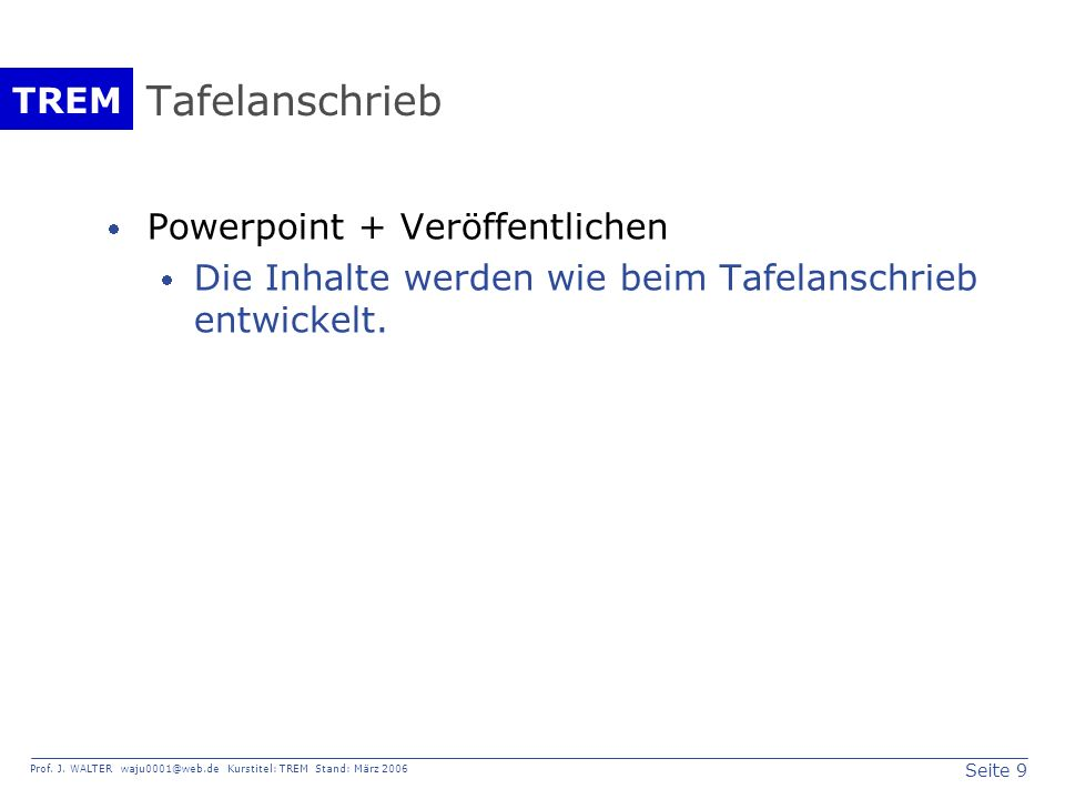 Tafelanschrieb Powerpoint + Veröffentlichen