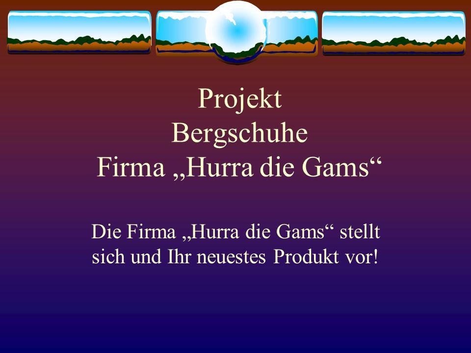 "Projekt Bergschuhe Firma ""Hurra die Gams"