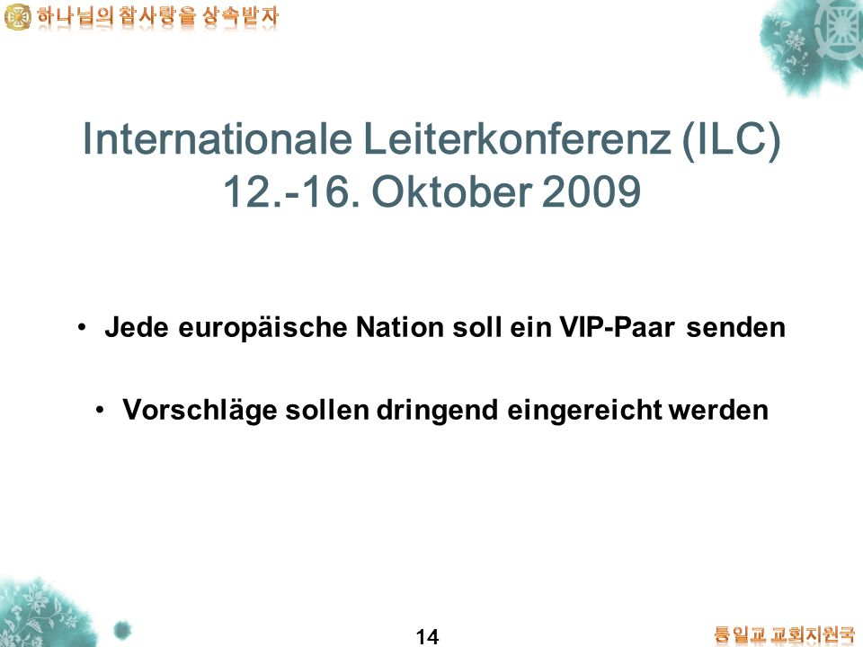 Internationale Leiterkonferenz (ILC) 12.-16. Oktober 2009