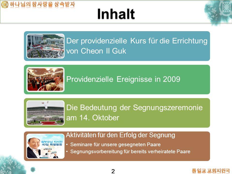 Inhalt Der providenzielle Kurs für die Errichtung von Cheon Il Guk
