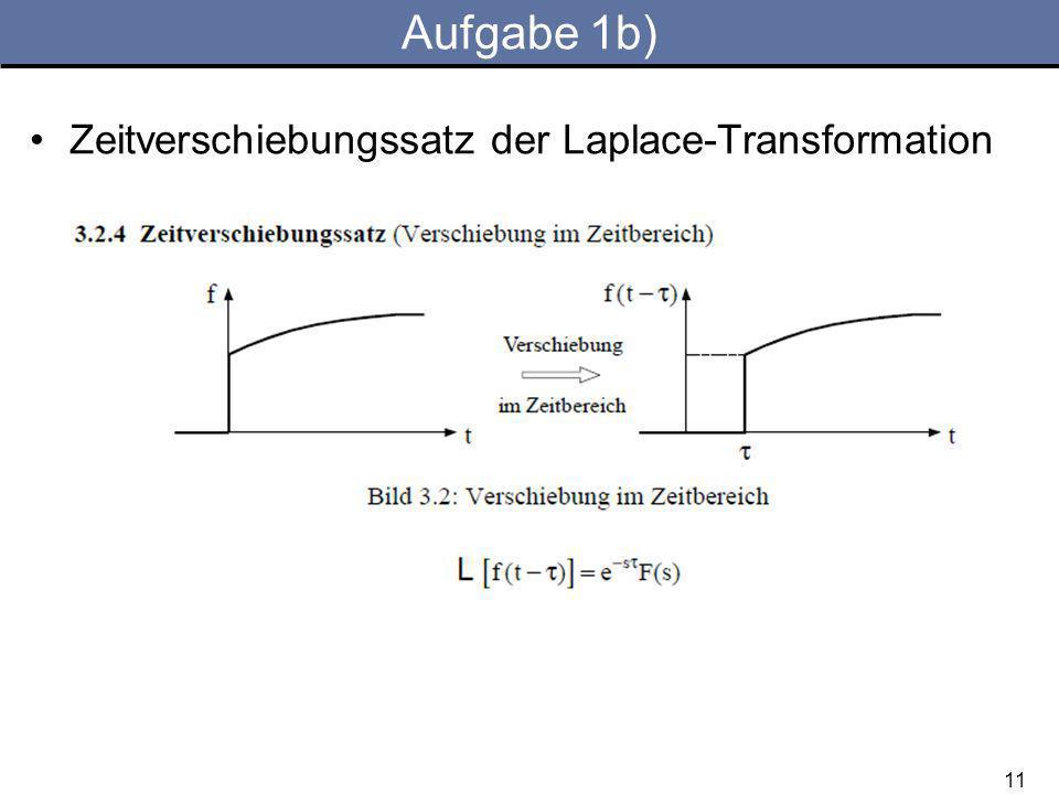 Aufgabe 1b) Zeitverschiebungssatz der Laplace-Transformation