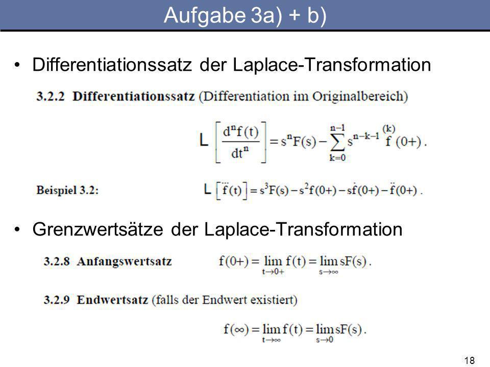 Aufgabe 3a) + b) Differentiationssatz der Laplace-Transformation
