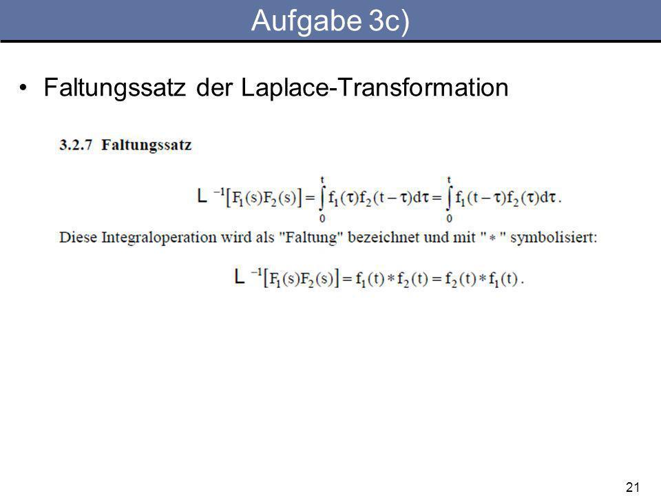 Aufgabe 3c) Faltungssatz der Laplace-Transformation