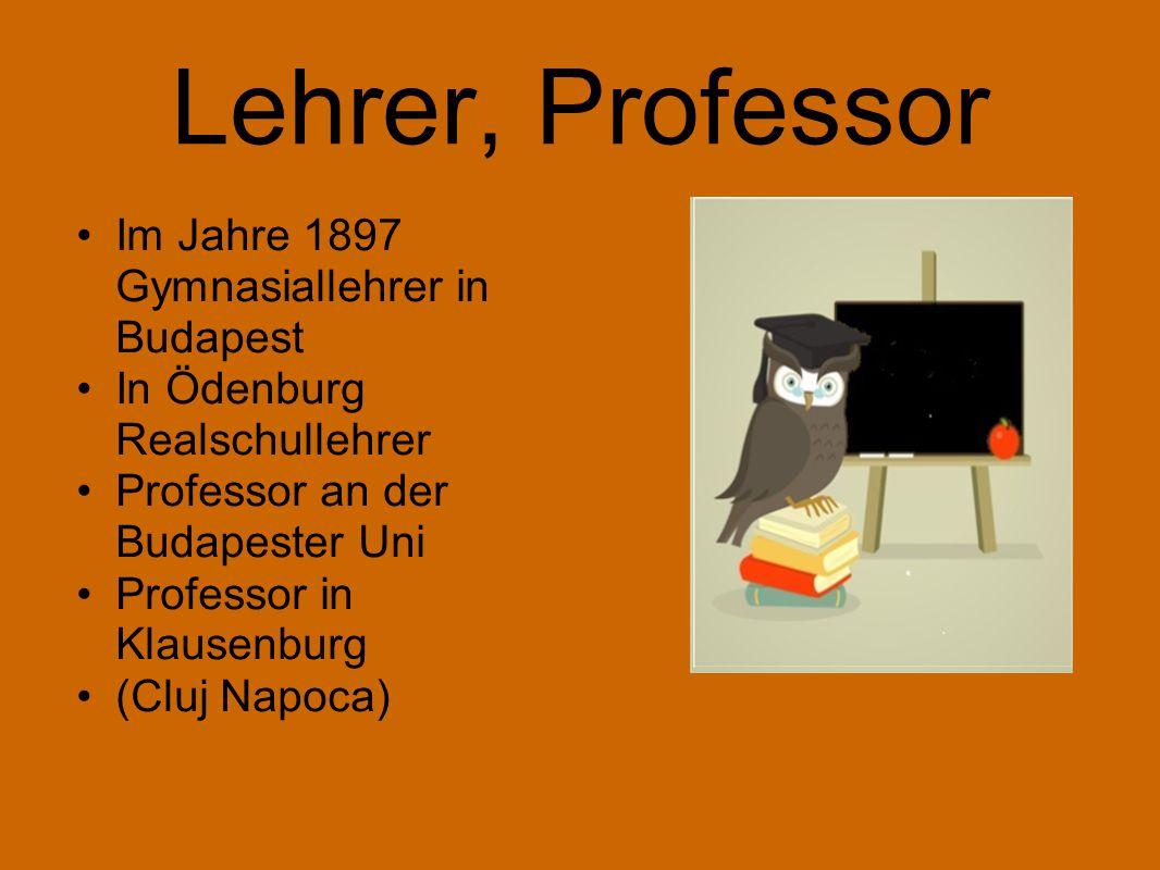 Lehrer, Professor Im Jahre 1897 Gymnasiallehrer in Budapest