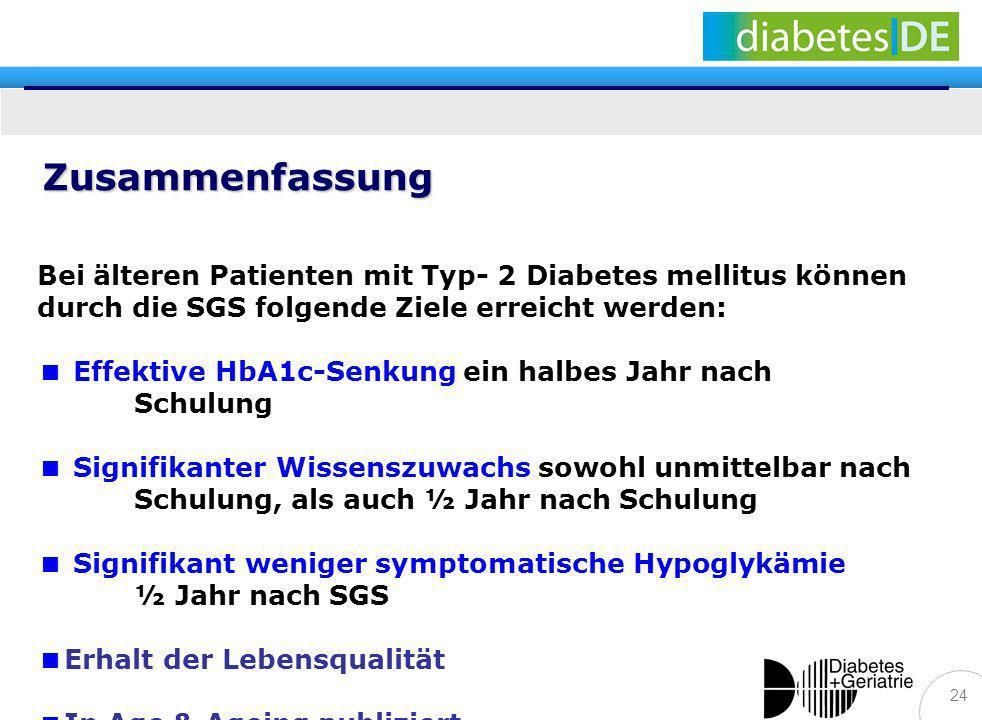 ZusammenfassungBei älteren Patienten mit Typ- 2 Diabetes mellitus können durch die SGS folgende Ziele erreicht werden: