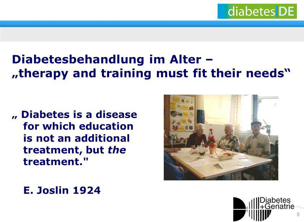 "Diabetesbehandlung im Alter – ""therapy and training must fit their needs"