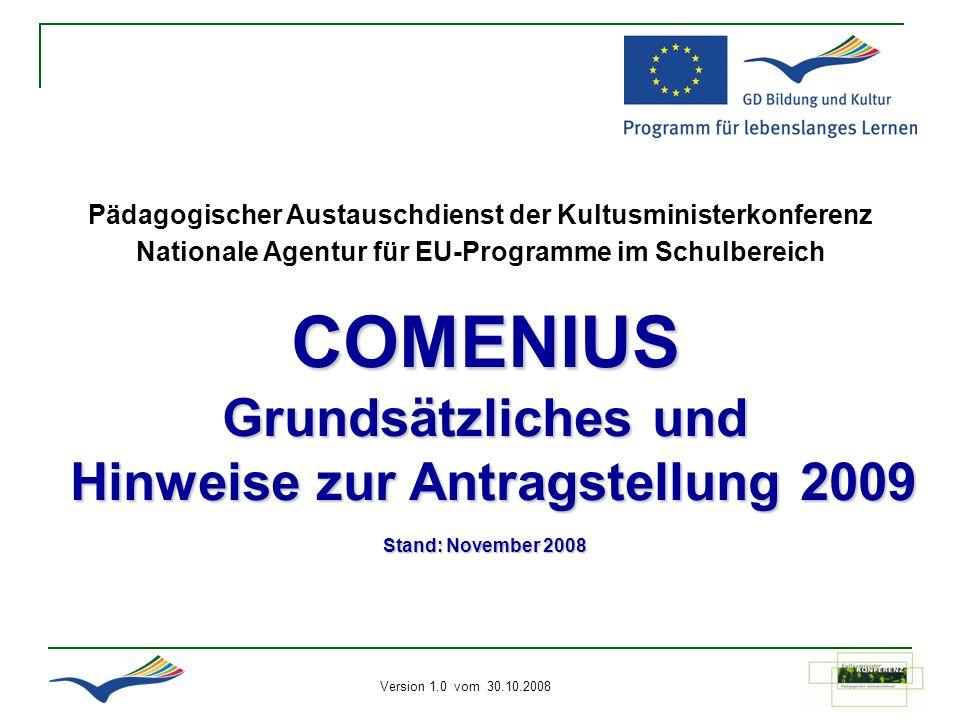 COMENIUS Grundsätzliches und Hinweise zur Antragstellung 2009