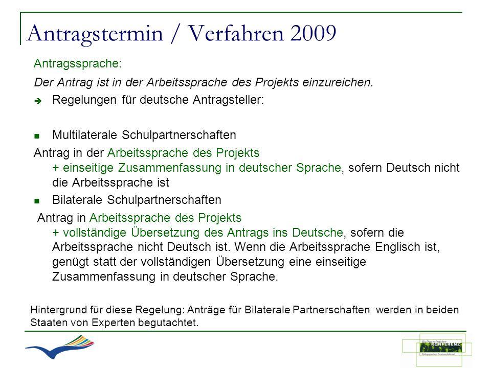 Antragstermin / Verfahren 2009