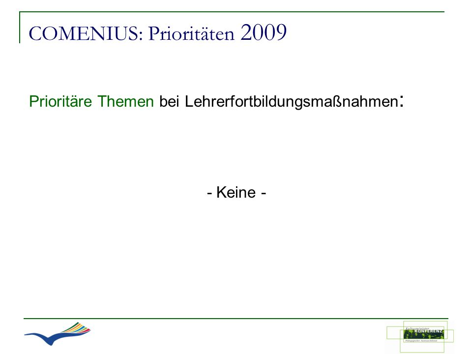 COMENIUS: Prioritäten 2009