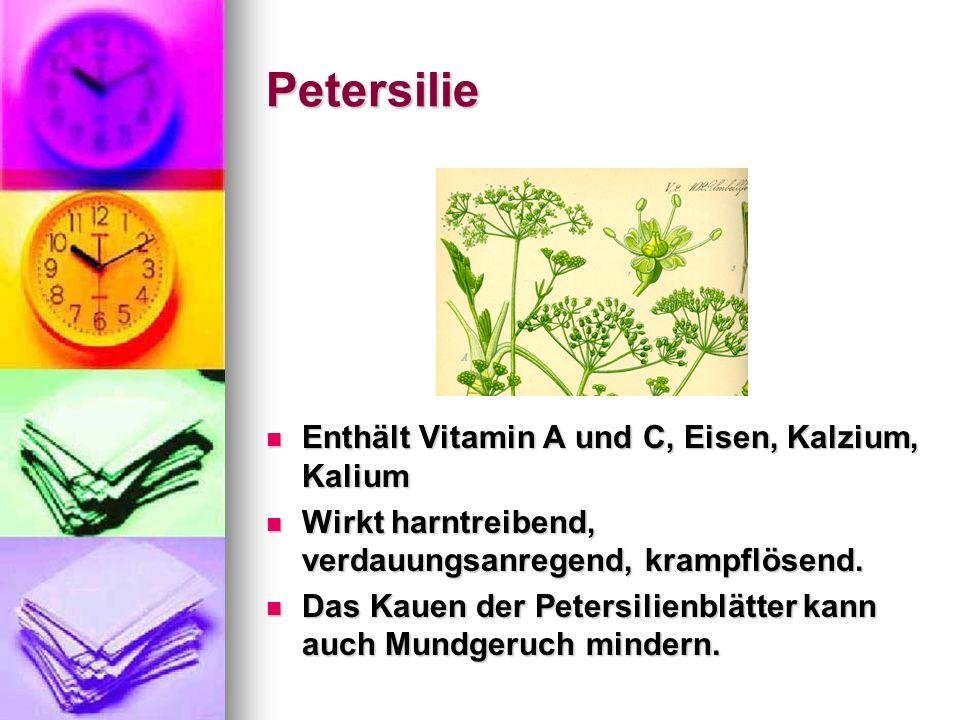 Petersilie Enthält Vitamin A und C, Eisen, Kalzium, Kalium
