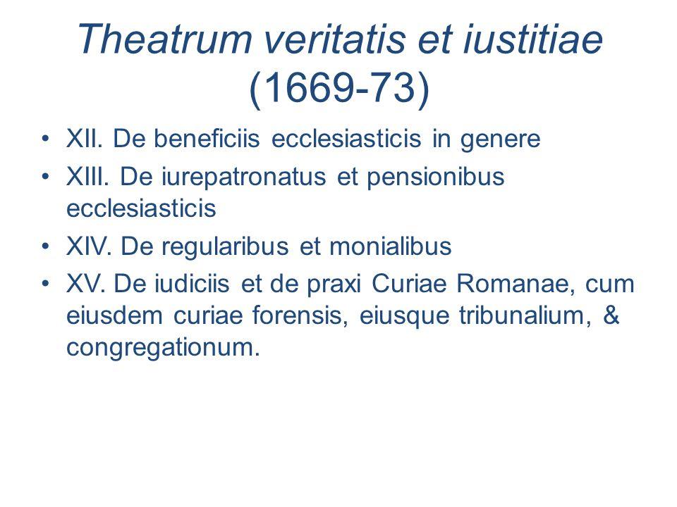 Theatrum veritatis et iustitiae (1669-73)