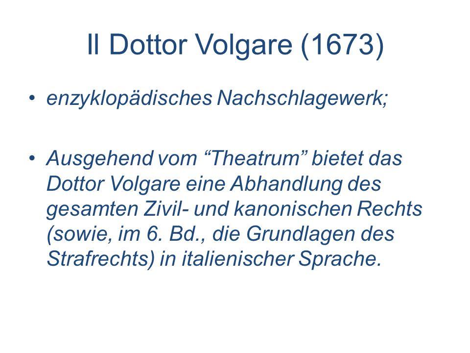 Il Dottor Volgare (1673) enzyklopädisches Nachschlagewerk;