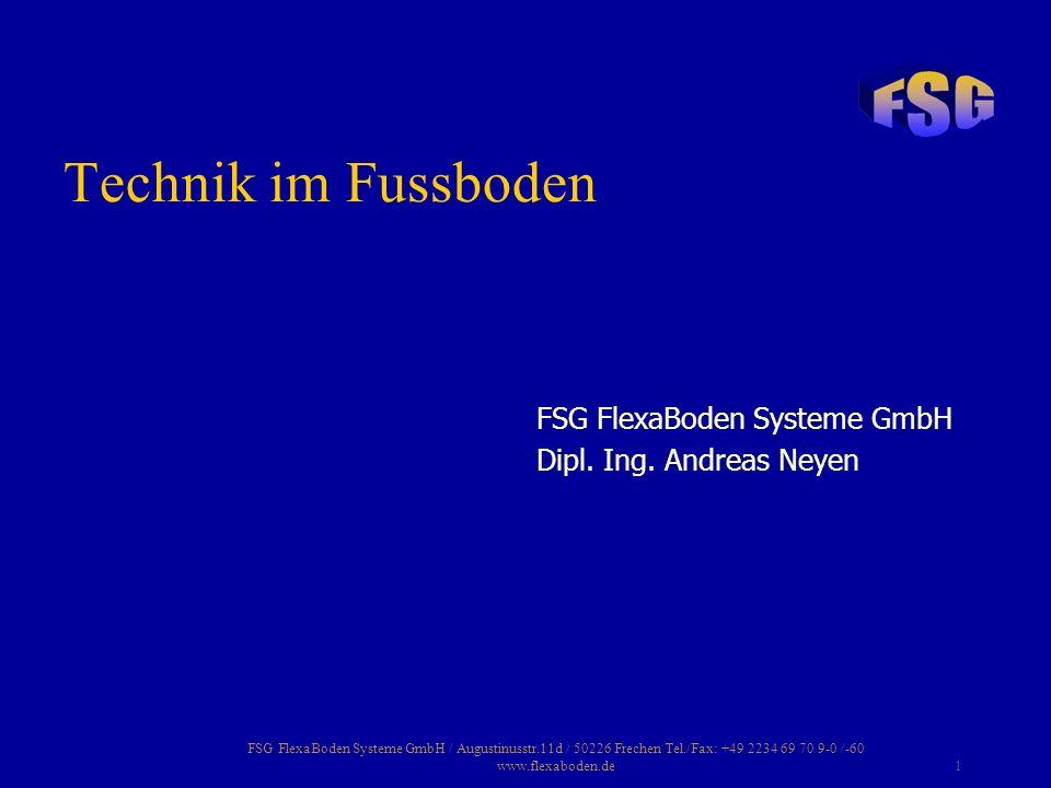 Technik im Fussboden FSG FlexaBoden Systeme GmbH