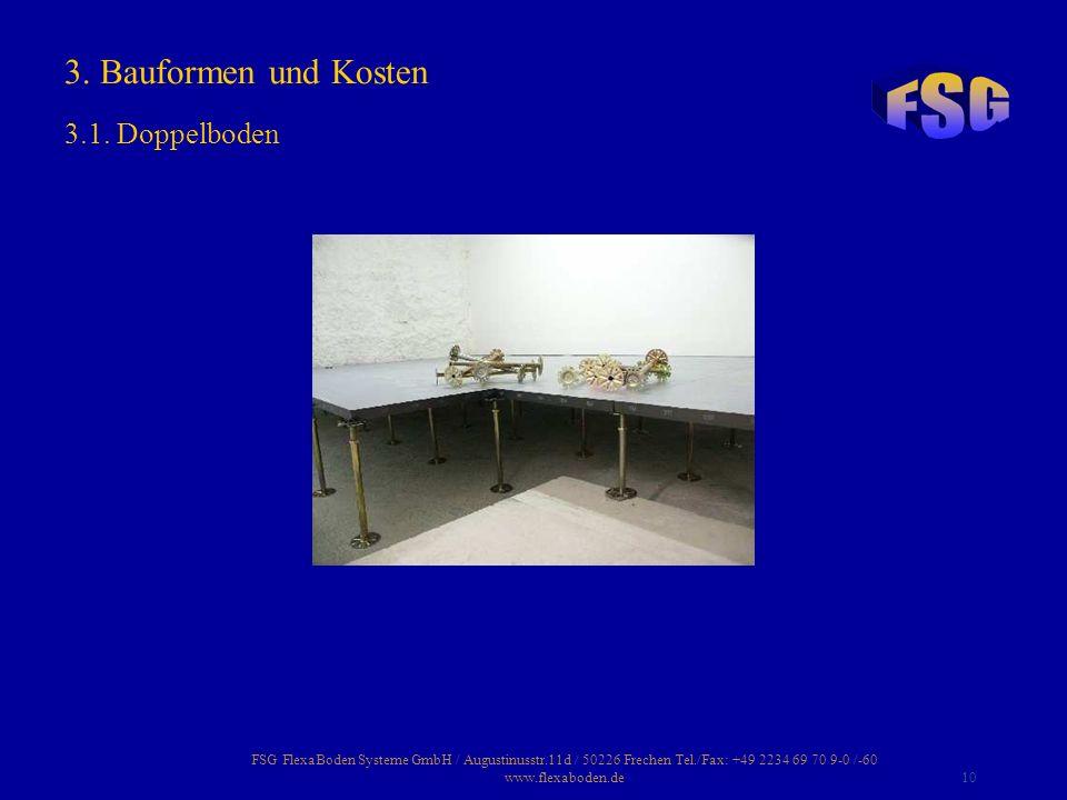 3. Bauformen und Kosten 3.1. Doppelboden