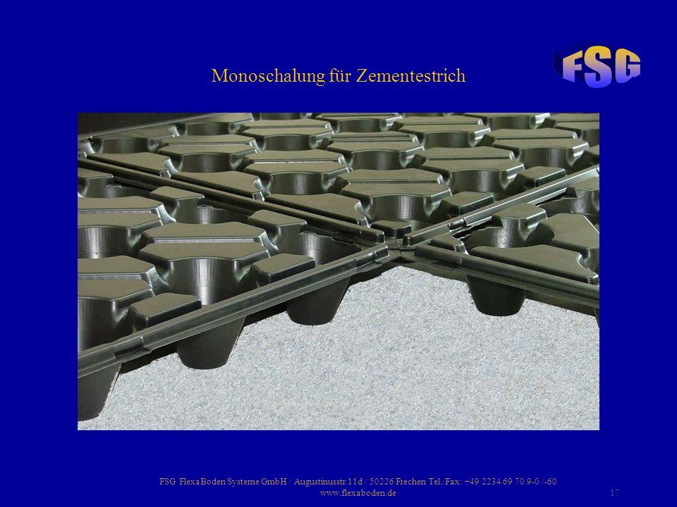 Monoschalung für Zementestrich