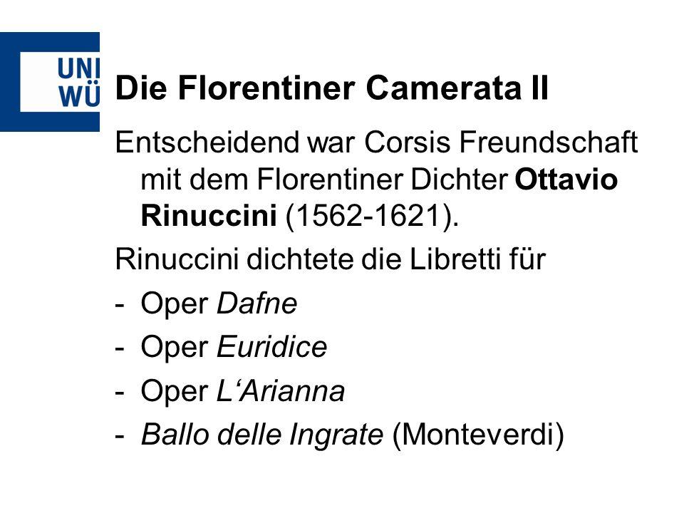 Die Florentiner Camerata II