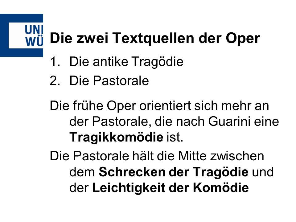 Die zwei Textquellen der Oper
