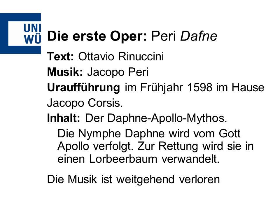 Die erste Oper: Peri Dafne