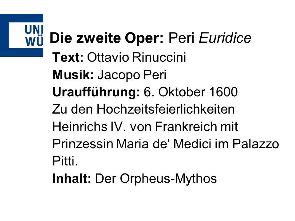 Die zweite Oper: Peri Euridice
