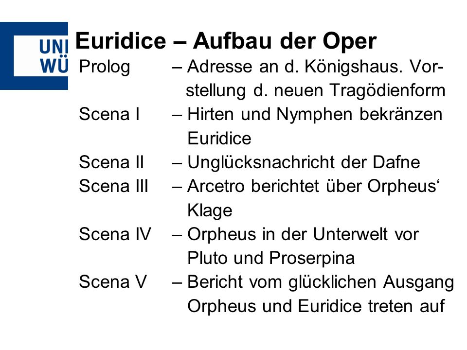 Euridice – Aufbau der Oper