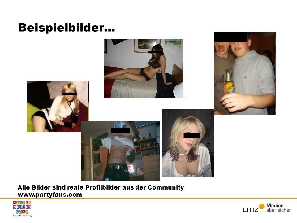 Beispielbilder… Alle Bilder sind reale Profilbilder aus der Community