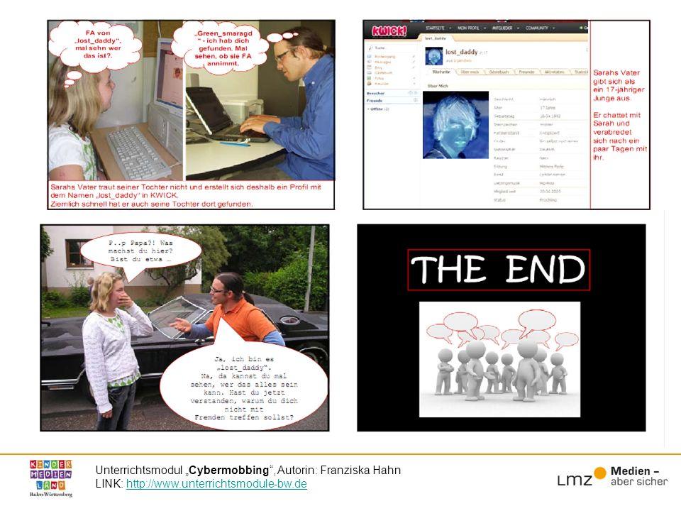 """Unterrichtsmodul """"Cybermobbing , Autorin: Franziska Hahn LINK: http://www.unterrichtsmodule-bw.de"""