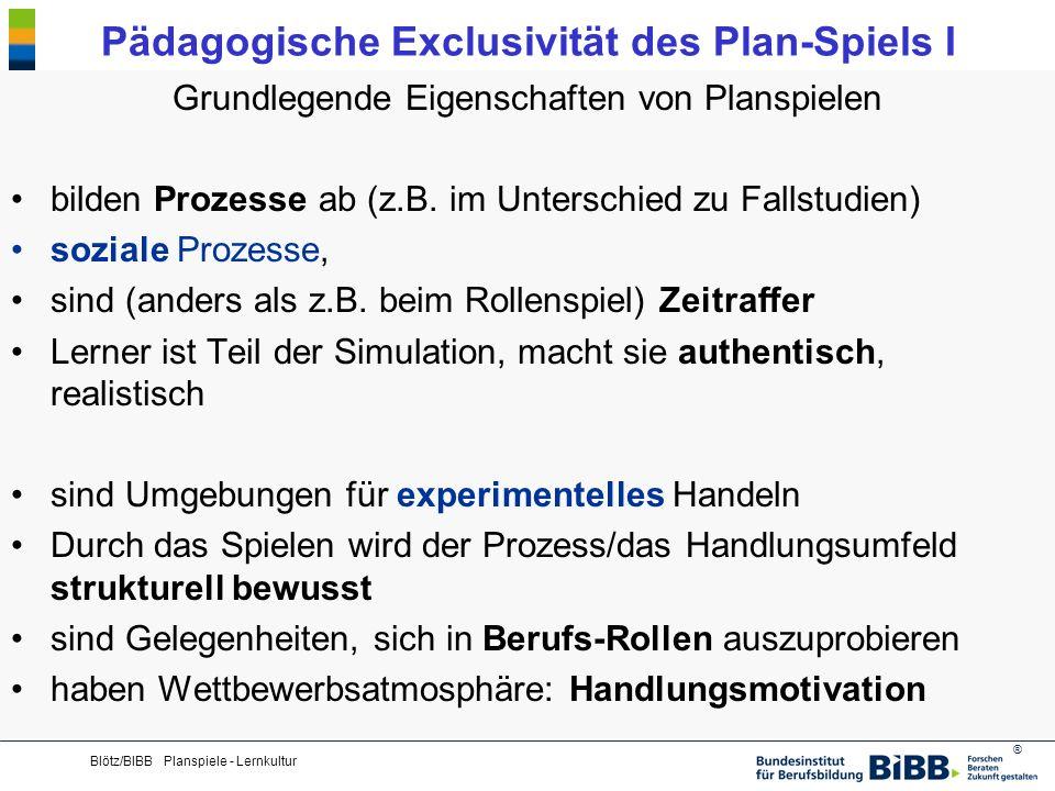 Pädagogische Exclusivität des Plan-Spiels I