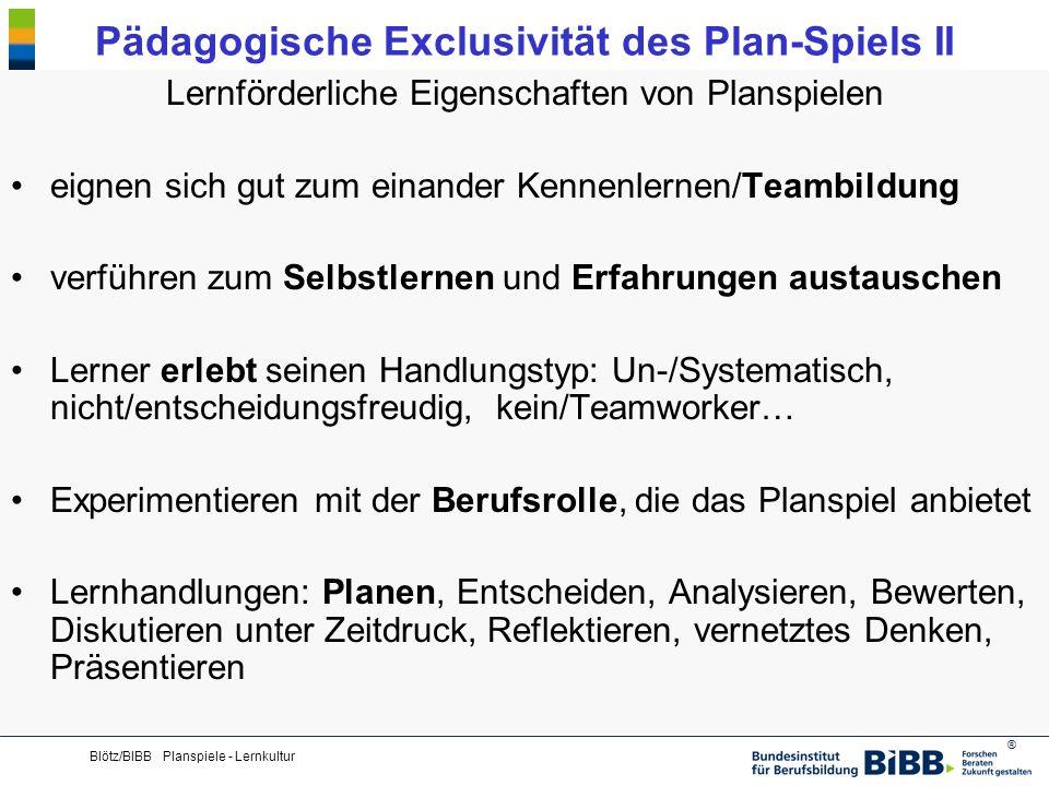 Pädagogische Exclusivität des Plan-Spiels II