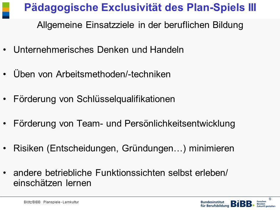 Pädagogische Exclusivität des Plan-Spiels III