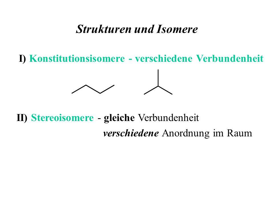 Strukturen und Isomere