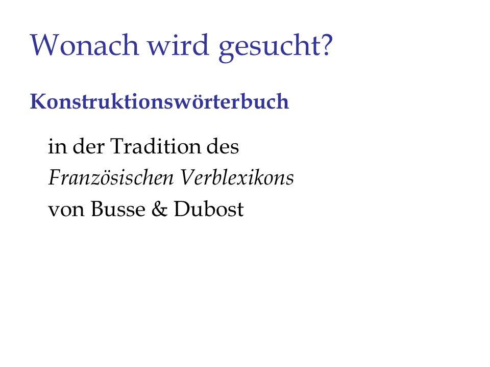 Wonach wird gesucht Konstruktionswörterbuch in der Tradition des