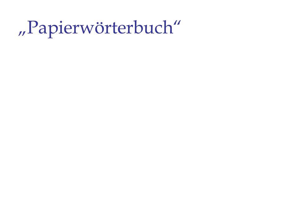 """""""Papierwörterbuch"""