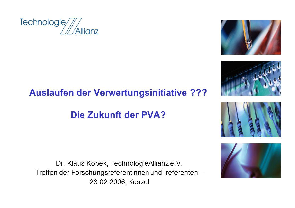 Auslaufen der Verwertungsinitiative Die Zukunft der PVA