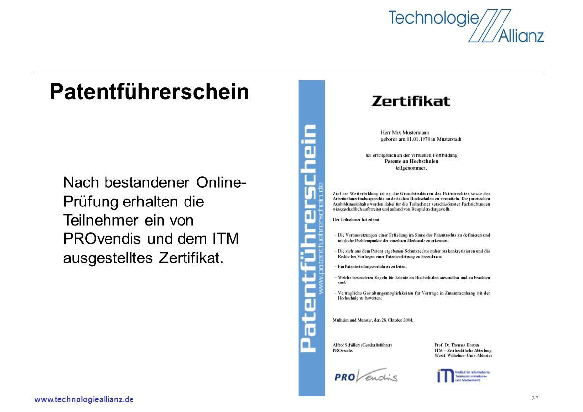 Patentführerschein Nach bestandener Online-Prüfung erhalten die Teilnehmer ein von PROvendis und dem ITM ausgestelltes Zertifikat.