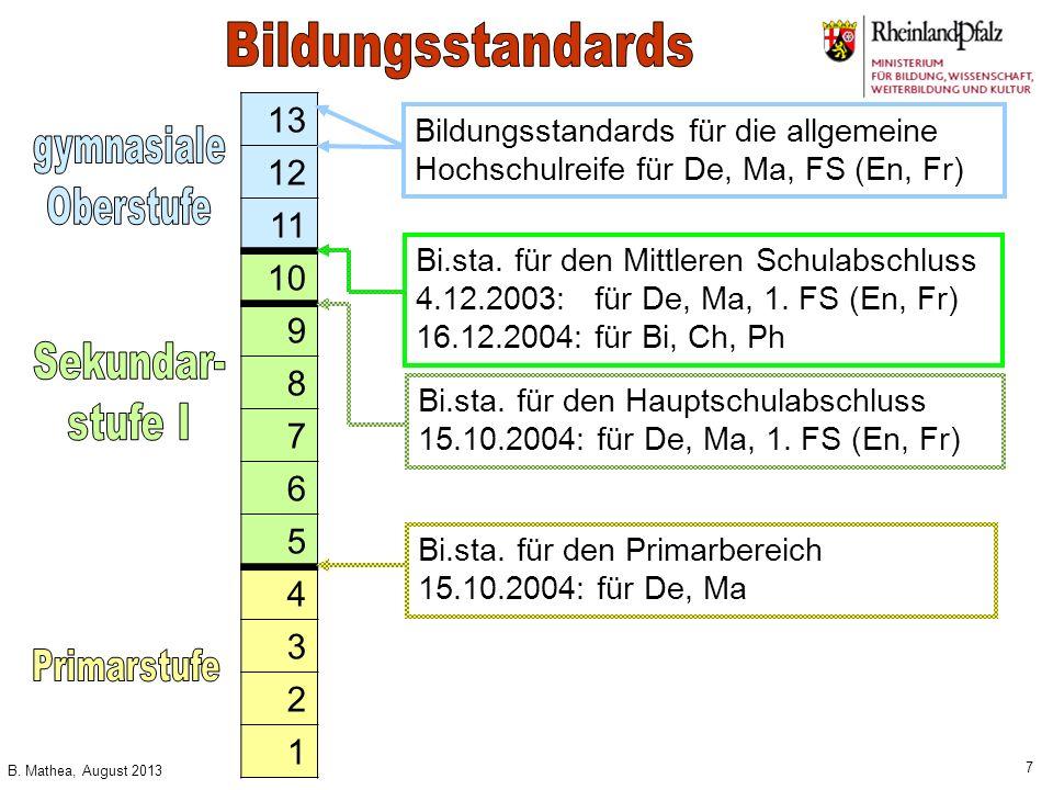 Bildungsstandards 13 12 11 10 gymnasiale Oberstufe 9 8 7 6 5 4 3 2
