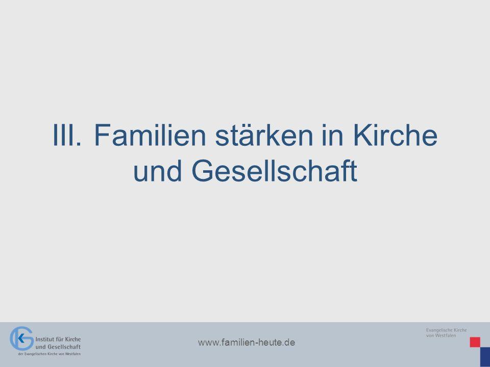 III. Familien stärken in Kirche und Gesellschaft