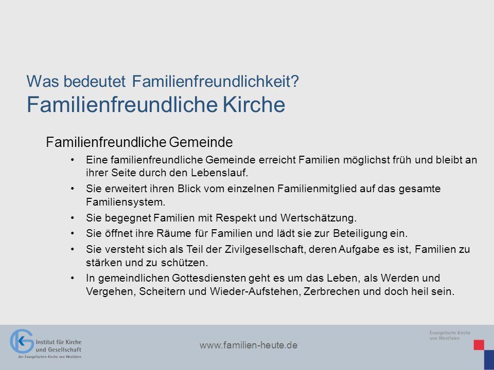 Was bedeutet Familienfreundlichkeit Familienfreundliche Kirche