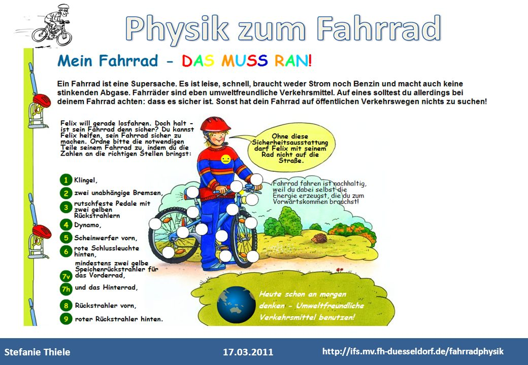 Stefanie Thiele 17.03.2011 http://ifs.mv.fh-duesseldorf.de/fahrradphysik 10