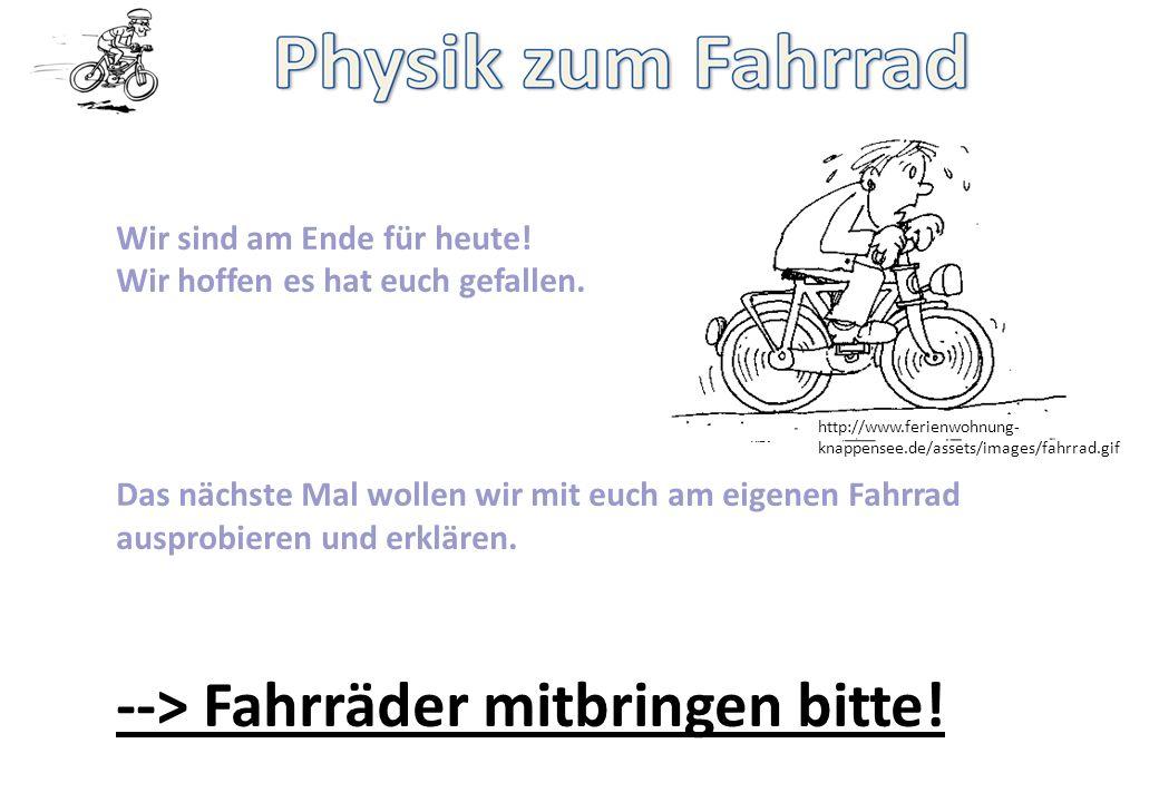 --> Fahrräder mitbringen bitte!
